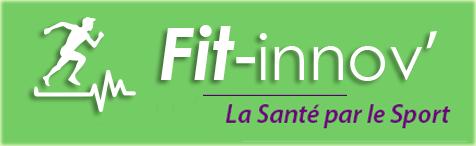 FIT-INNOV' - Innovation Fitness Santé : Programmes de Nutrition et de Remise en Forme en Ligne ! ! L'Expertise et la Prévention e-Sport Santé : Tout un Art !